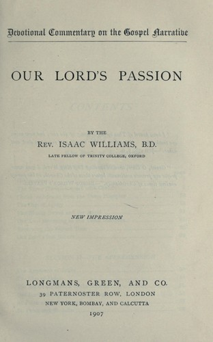 Our Lord's passion by Isaac Williams