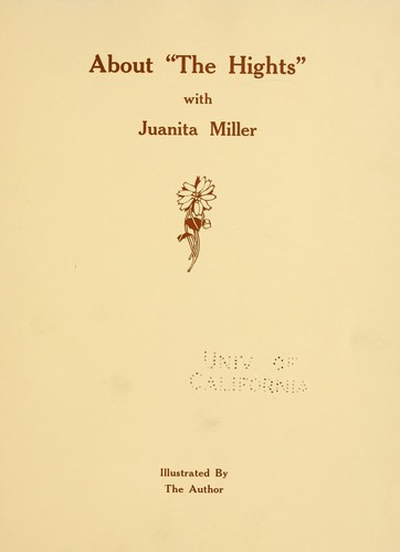 "About ""The Hights"" with Juanita Miller by Miller, Juanita Joaquina"