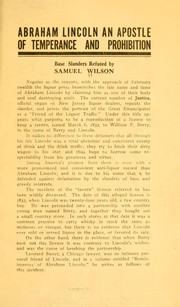 Cover of: Abraham Lincoln an apostle of temperance and prohibition | Samuel Wilson