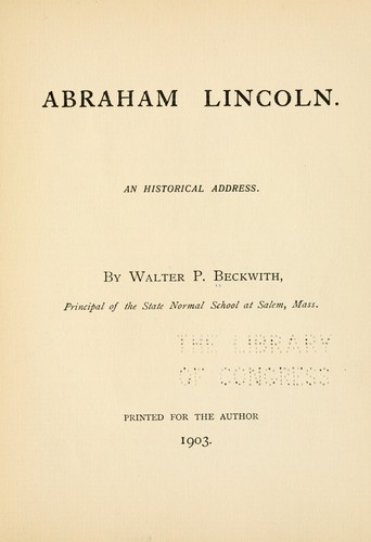 Abraham Lincoln by Walter P[arker] Beckwith