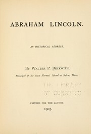 Cover of: Abraham Lincoln | Walter P[arker] Beckwith
