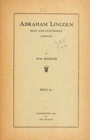 Cover of: Abraham Lincoln, man and statesman | Pickens, William