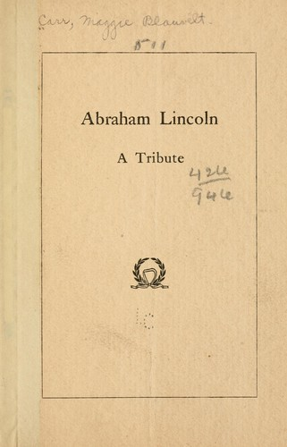 Abraham Lincoln by Maggie Blauvelt Carr