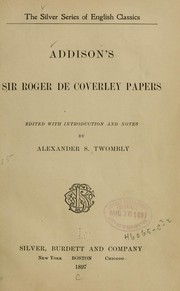 Cover of: Addison's Sir Roger de Coverley papers | Joseph Addison