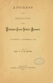 Cover of: Address at the dedication of the Washington County Soldiers' Monument, at Marietta, Ohio, September 17, 1875 | Thomas Church Haskell Smith