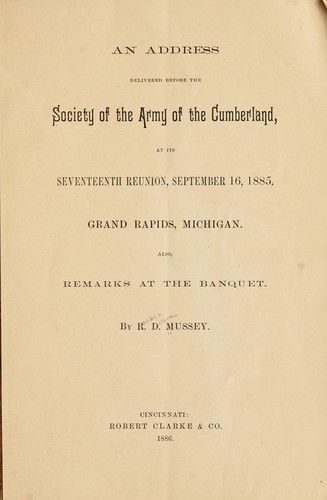 An address delivered before the Society of the Army of the Cumberland by Mussey, Reuben Delevan