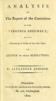 Cover of: Analysis of the report of the committee of the Virginia assembly | Alexander Addison