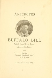 Cover of: Anecdotes of Buffalo Bill which have never before appeared in print | D. H. Winget