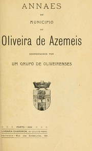 Cover of: Annaes do municipio de Oliveira de Azemeis |