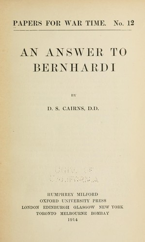 An answer to Bernhardi by D. S. Cairns