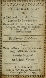Cover of: Anthroposophia theomagica, or, A discourse of the nature of man and his state after death | Thomas Vaughan