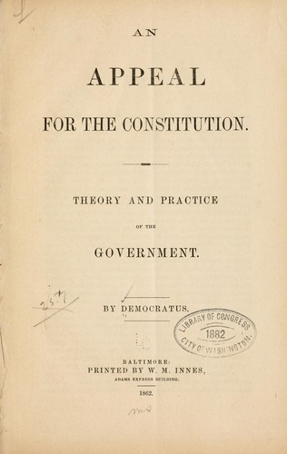 An appeal for the Constitution by Democratus pseud.