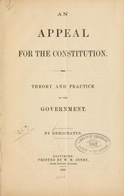 Cover of: An appeal for the Constitution | Democratus pseud.