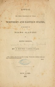 Cover of: An appeal to the people of the northern and eastern states, on the subject of negro slavery in South Carolina | Whitemarsh Benjamin Seabrook