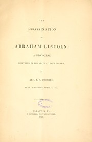 Cover of: The assassination of Abraham Lincoln | Alexander Stevenson Twombly