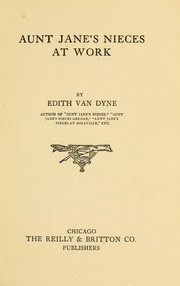 Cover of: Aunt Jane's nieces at work | L. Frank Baum