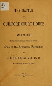 Cover of: The battle of Guilford Court House by Joseph Buckner Killebrew