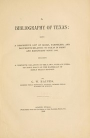 Cover of: A bibliography of Texas | Cadwell Walton Raines