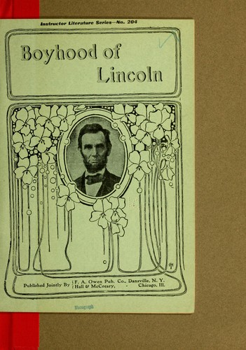 The boyhood of Lincoln by Harriet Grant (Frost) Reiter