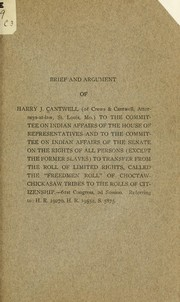 Cover of: Brief and argument of Harry J. Cantwell (of Crews & Cantwell, attorneys-at-law, St. Louis, Mo.) | Harry James Cantwell