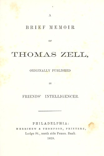 A Brief memoir of Thomas Zell by