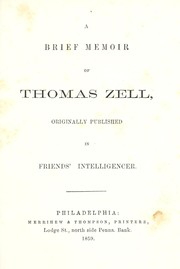 Cover of: A Brief memoir of Thomas Zell |