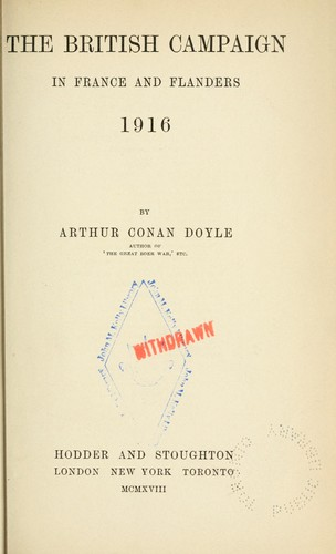 The British campaign in France and Flanders, 1916 by Sir Arthur Conan Doyle
