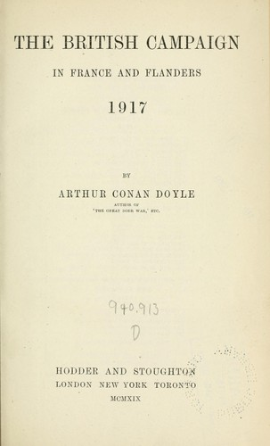 The British campaign in France and Flanders, 1917 by Sir Arthur Conan Doyle