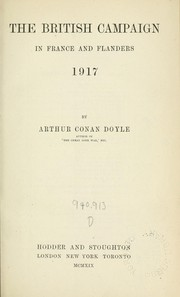 Cover of: The British campaign in France and Flanders, 1917 | Sir Arthur Conan Doyle