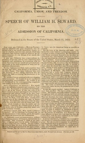 California, union and freedom by William Henry Seward