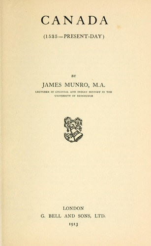 Canada (1535--Present-day) by James F. Munro