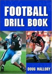 Cover of: Football drill book by Doug Mallory