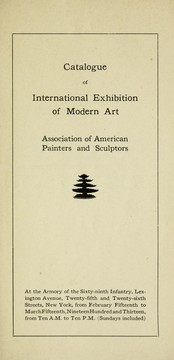 Cover of: Catalogue of international exhibition of modern art by Association of American Painters and Sculptors.