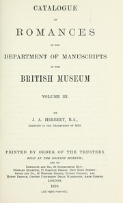 Cover of: Catalogue of romances in the Department of Manuscripts in the British Museum by British Museum. Department of Manuscripts.