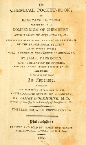The chemical pocket-book; or Memoranda chemica by Parkinson, James