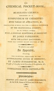 Cover of: The chemical pocket-book; or Memoranda chemica | Parkinson, James
