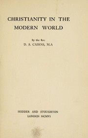 Cover of: Christianity in the modern world | D. S. Cairns
