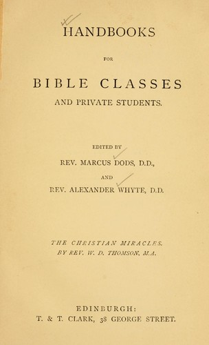 The Christian miracles and the conclusions of science by W. D. Thomson