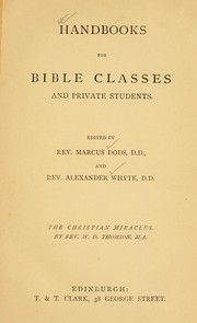 Cover of: The Christian miracles and the conclusions of science | W. D. Thomson