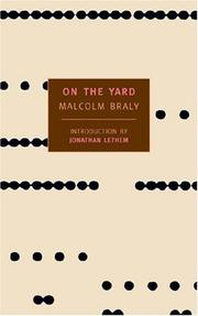 Cover of: On the yard by Malcolm Braly