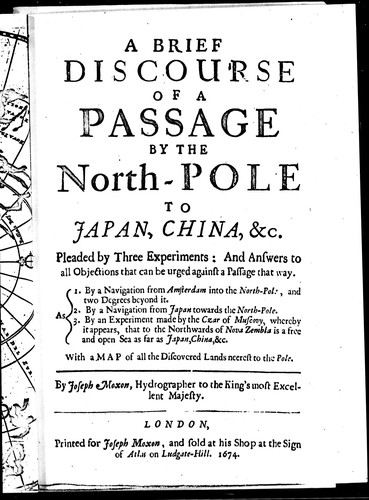A brief discourse of a passage by the North-Pole to Japan, China, &c by Moxon, Joseph