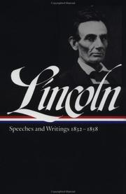 Cover of: Speeches and writings, 1832-1858 | Abraham Lincoln