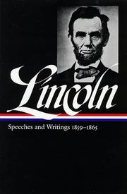 Cover of: Speeches and writings 1859-1865 | Abraham Lincoln
