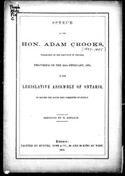 Cover of: Speech of the Hon. Adam Crooks, treasurer of the province of Ontario, delivered on the 20th Ferruary [sic], 1874 by Adam Crooks
