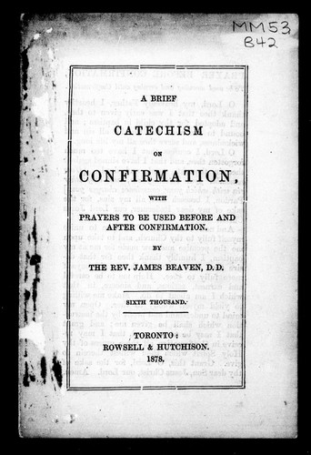 A brief catechism on confirmation by James Beaven