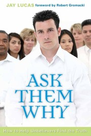 Cover of: Ask them why | Jay Lucas