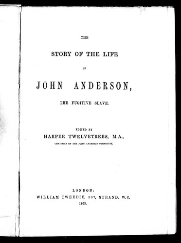The Story of the life of John Anderson by Harper Twelvetrees