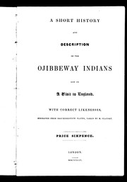 Cover of: A short history and description of the Ojibbeway Indians now on a visit to England | Charles Stuart