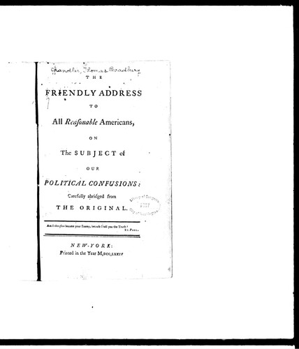 A friendly address to all reasonable Americans, on the subject of our political confusions by Thomas Bradbury Chandler