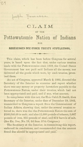 Claim of the Pottowatomie nation of Indians for averages due under treaty stipulations by Joseph Bowassa
